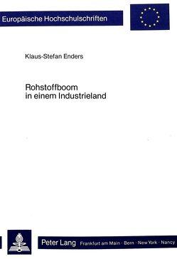 Rohstoffboom in einem Industrieland von Enders,  Klaus