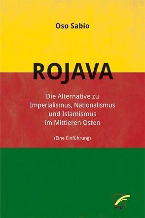 Rojava von Kuhn,  Gabriel, Sabio,  Oso