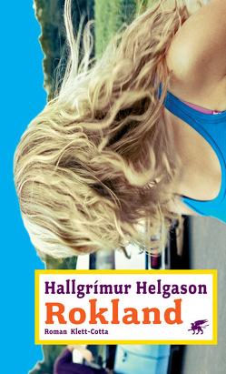Rokland von Helgason,  Hallgrímur, Wetzig,  Karl L