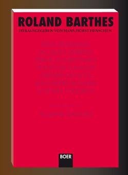 Roland Barthes von Barthes,  Roland, Derrida,  Jacques, Henschen,  Hans H, Hornig,  Dieter, Karbe,  Marianne, Todorov,  Tzvetan