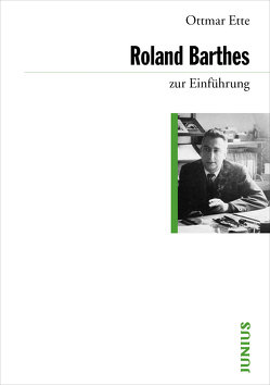 Roland Barthes zur Einführung von Ette, Ottmar