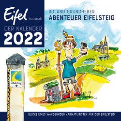 Roland Grundheber: Abenteuer Eifelsteig von Grundheber,  Roland