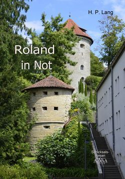 Roland in Not – Goßdruck von Lang,  H. P.