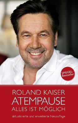 Atempause von Kaiser,  Roland