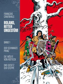 Roland, Ritter Ungestüm 1 von Craenhals,  François