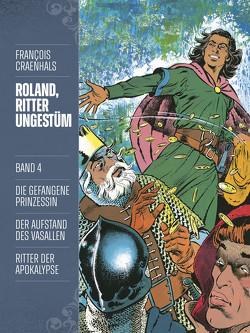 Roland, Ritter Ungestüm 4 von Craenhals,  François, Pröfrock,  Uli, Wilksen,  Kai