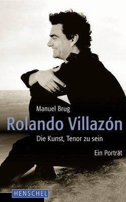 Rolando Villazón von Brug,  Manuel
