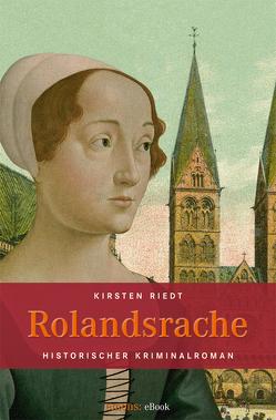 Rolandsrache von Riedt,  Kirsten