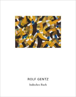 Rolf Gentz – Indisches Buch von Gentz,  Rolf, Hübl,  Michael