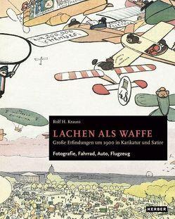 Rolf H. Krauss: Lachen als Waffe von Krauss,  Rolf H.