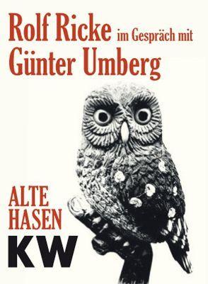 Rolf Ricke im Gespräch mit Günter Umberg von Pfeffer,  Susanne