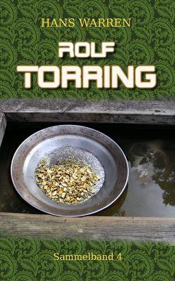 Rolf Torring – Sammelband 4 von Warren,  Hans