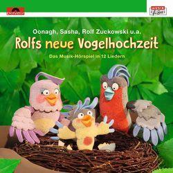 Rolfs neue Vogelhochzeit von Oonagh, Sasha, u.a., Zuckowski,  Rolf