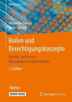 Rollen und Berechtigungskonzepte von Schmidt,  Klaus, Tsolkas,  Alexander
