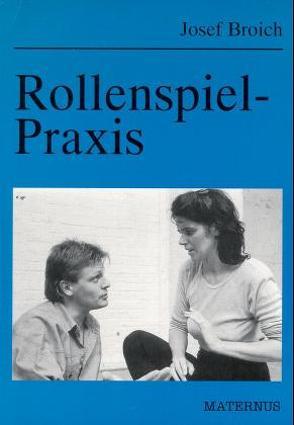 Rollenspiel-Praxis von Broich,  Josef
