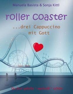 roller coaster von Basista,  Manuela, Kittl,  Sonja