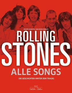 Rolling Stones – Alle Songs von Guesdon,  Jean-Michel, Margotin,  Philippe