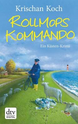 Rollmopskommando von Koch,  Krischan