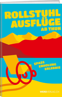 Rollstuhlausflüge Schweiz