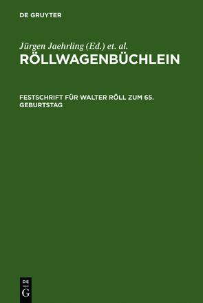 Röllwagenbüchlein von Jaehrling,  Jürgen, Meves,  Uwe, Timm,  Erika