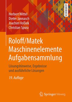 Roloff/Matek Maschinenelemente Aufgabensammlung von Jannasch,  Dieter, Spura,  Christian, Vossiek,  Joachim, Wittel,  Herbert