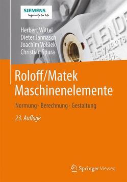 Roloff/Matek Maschinenelemente von Jannasch,  Dieter, Spura,  Christian, Vossiek,  Joachim, Wittel,  Herbert
