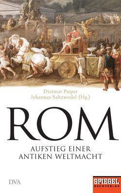 Rom von Pieper,  Dietmar, Saltzwedel,  Johannes