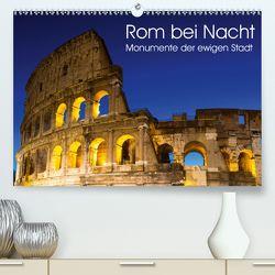 Rom bei Nacht – Monumente der ewigen Stadt (Premium, hochwertiger DIN A2 Wandkalender 2020, Kunstdruck in Hochglanz) von Schonnop,  Juergen