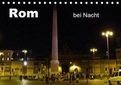 Rom bei Nacht (Tischkalender 2019 DIN A5 quer) von Dürr,  Brigitte