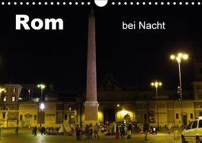 Rom bei Nacht (Wandkalender 2018 DIN A4 quer) von Dürr,  Brigitte