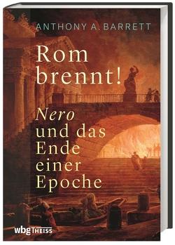 Rom brennt! von Barrett,  Anthony, Fündling,  Jörg