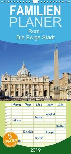 Rom – Die Ewige Stadt – Familienplaner hoch (Wandkalender 2019 <strong>21 cm x 45 cm</strong> hoch) von LianeM
