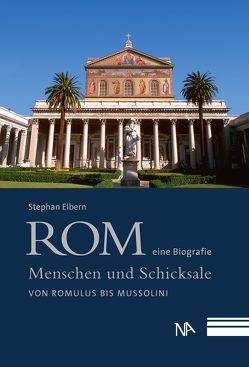 Rom – eine Biografie von Elbern,  Stephan