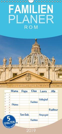 Rom – Familienplaner hoch (Wandkalender 2019 , 21 cm x 45 cm, hoch) von Bücker,  Michael
