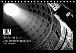 Rom – Göttliches Licht und Schattengestalten (Tischkalender 2020 DIN A5 quer) von Kemle,  Jens