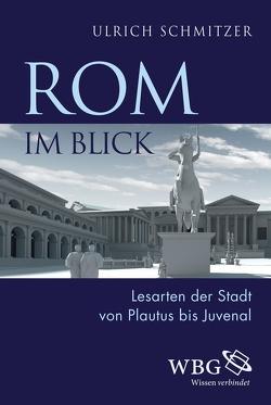 Rom im Blick von Schmitzer,  Ulrich