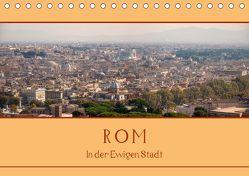Rom – In der Ewigen Stadt (Tischkalender 2020 DIN A5 quer) von Härlein,  Peter