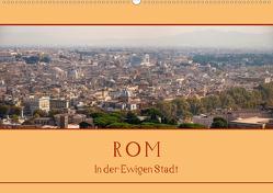 Rom – In der Ewigen Stadt (Wandkalender 2020 DIN A2 quer) von Härlein,  Peter