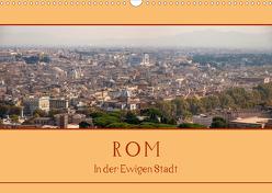 Rom – In der Ewigen Stadt (Wandkalender 2020 DIN A3 quer) von Härlein,  Peter