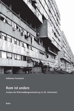 Rom ist anders von Trowitzsch,  Katharina, Wachten,  Kunibert