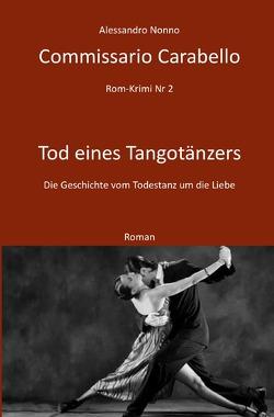 Rom-Krimi / Commissario Carabello von Nonno,  Alessandro