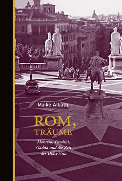 Rom, Träume von Albath,  Maike