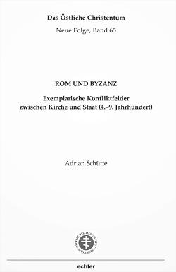 Rom und Byzanz von Schütte,  Adrian