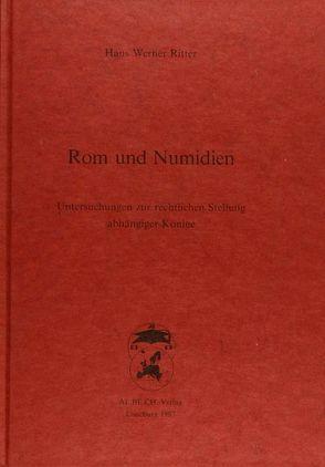 Rom und Numidien von Ritter,  Hans W