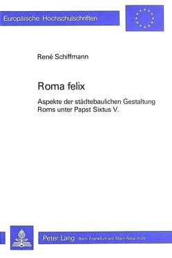 Roma Felix von Schiffmann,  Rene
