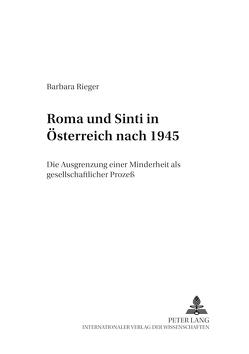 Roma und Sinti in Österreich nach 1945 von Rieger,  Barbara