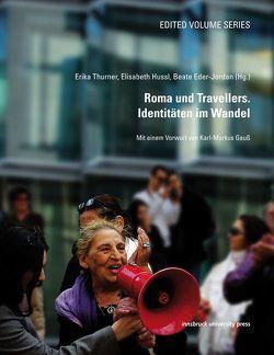 Roma und Travellers. Identitäten im Wandel von Eder-Jordan,  Beate, Hussl,  Elisabeth, Thurner,  Erika