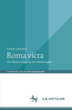 Roma victa von Lentzsch,  Simon