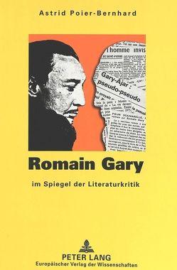 Romain Gary im Spiegel der Literaturkritik von Poier-Bernhard,  Astrid