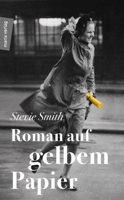 Roman auf gelbem Papier von Lux,  Chrisitan, Smith,  Stevie